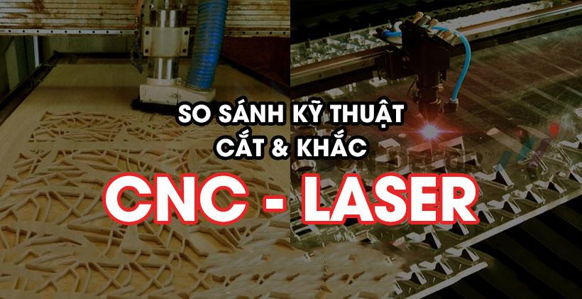 khác nhau cắt khắc cnc và laser