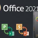 Tải Microsoft Office 2021 Full Vĩnh Viễn / Cài miễn phí 100%